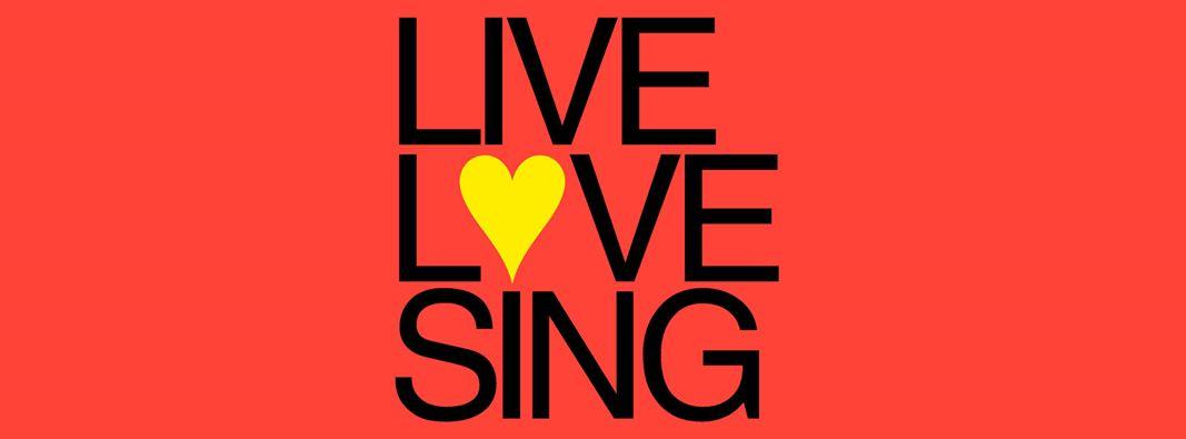 LIVE LOVE SING